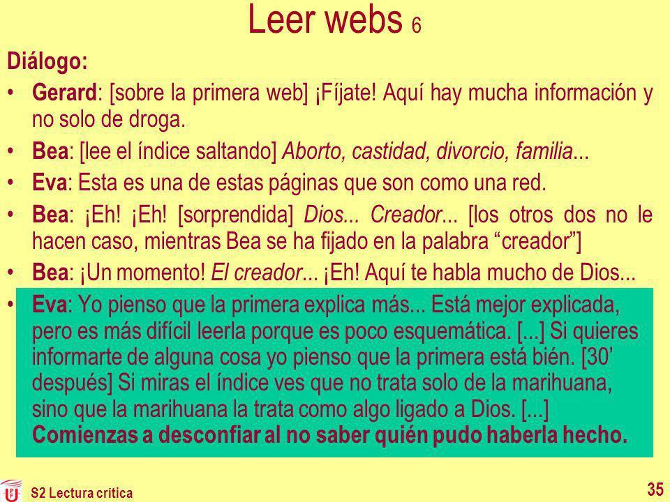 Leer webs 6 Diálogo: Gerard: [sobre la primera web] ¡Fíjate! Aquí hay mucha información y no solo de droga.